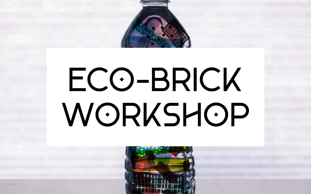 Eco Brick Workshop